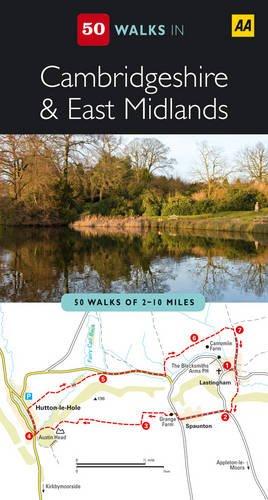 Cambridgeshire and East Midlands (AA 50 Walks Series)