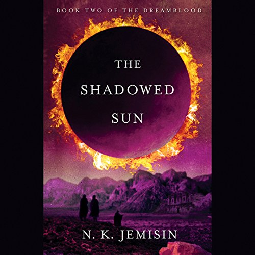 The Shadowed Sun     Dreamblood, Book 2              By:                                                                                                                                 N. K. Jemisin                               Narrated by:                                                                                                                                 Sarah Zimmerman                      Length: 17 hrs and 56 mins     373 ratings     Overall 4.7