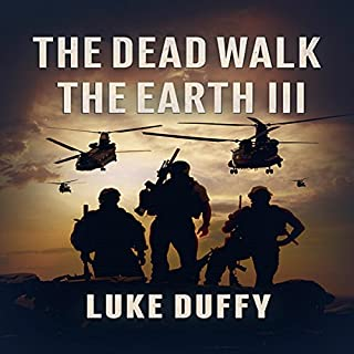 The Dead Walk the Earth: Part III cover art