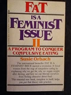 Fat is a Feminist Issue II