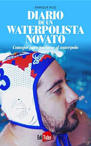 Diario de un waterpolista novato: Consejos para iniciarse al waterpolo
