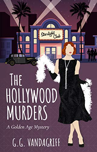 The Hollywood Murders: A Golden Age Mystery (Catherine Tregowyn Mysteries Book 4) by [GG Vandagriff]