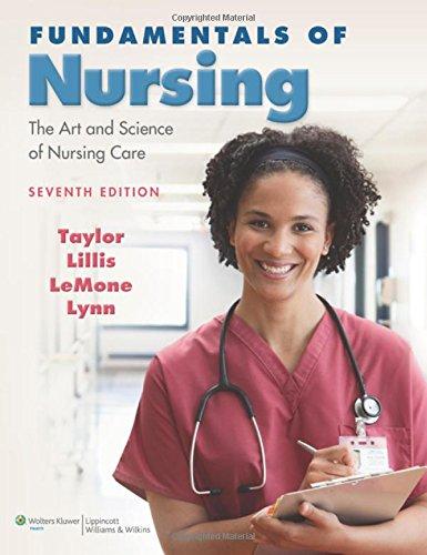Fundamentals of Nursing: The Art and Science of Nursing Care