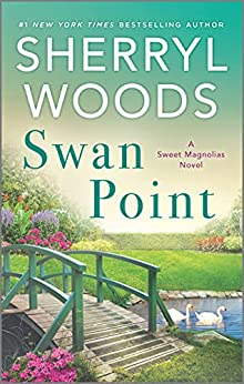 Swan Point (A Sweet Magnolias Novel Book 11) by [Sherryl Woods]