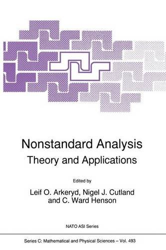 Nonstandard Analysis: Theory and Applications (Nato Science Series C:)