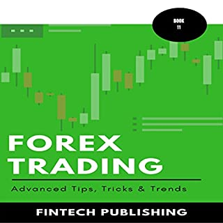Forex Trading: Advanced Tips, Tricks & Trends audiobook cover art