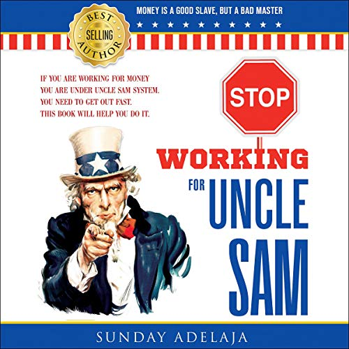 Stop Working for Uncle Sam cover art