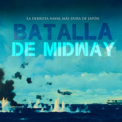 La Batalla de Midway [The Battle of Midway] cover art