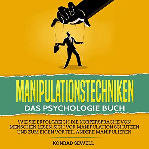 Manipulationstechniken: Das Psychologie Buch Titelbild