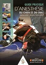 Guide pratique d'?anesthésie du chien et du chat de Julia Fraud