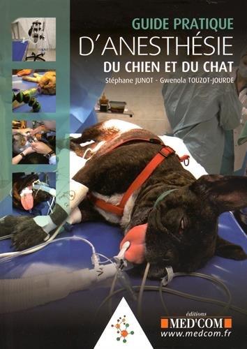 Guide pratique d'?anesthésie du chien et du chat