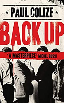 Back Up by [Paul Colize, Louise Rogers Lalaurie]