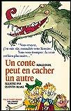 Un conte peut en cacher un autre - Illustrations de Quentin Blake - Traduction de Anne Krief - Supplément illustré - Gallimard - 01/01/1995
