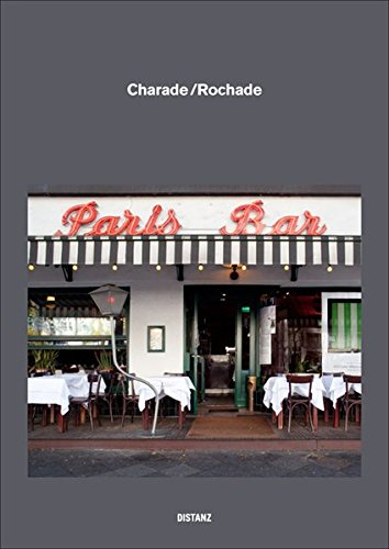 Charade Rochade: Berlin: Paris Bar and the Haurbrok Collection Swap Their Pictures