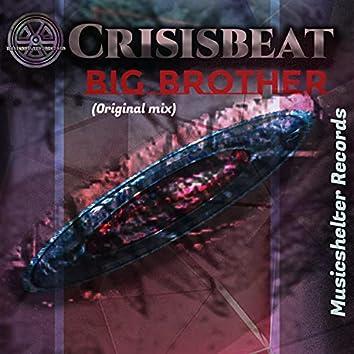 Big Brother (Originalmix)