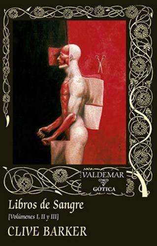 Libros de Sangre: Volúmenes I, II y III (Gótica)