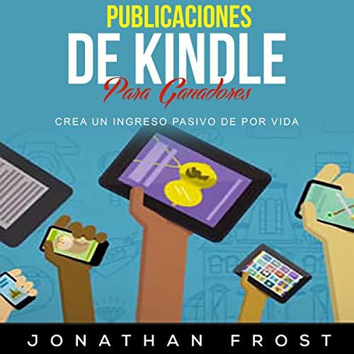 Publicaciones de Kindle para Ganadores [Kindle Publications for Winners] audiobook cover art