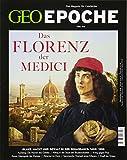 GEO Epoche / GEO Epoche 85/2017 - Das Florenz der Medici - Michael Schaper