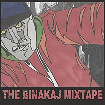 The Binakaj Mixtape
