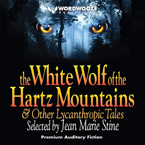 『The White Wolf of the Hartz Mountains』のカバーアート