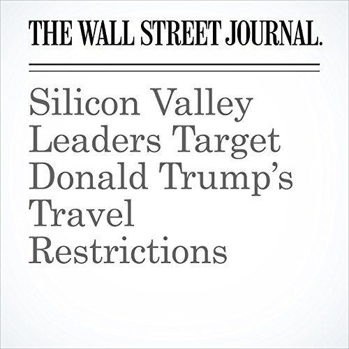 Silicon Valley Leaders Target Donald Trump's Travel Restrictions copertina