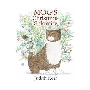 Paperback Mog's Christmas Calamity Book
