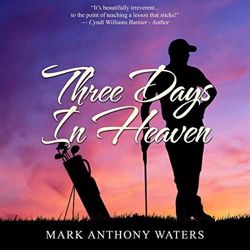 Page de couverture de Three Days in Heaven