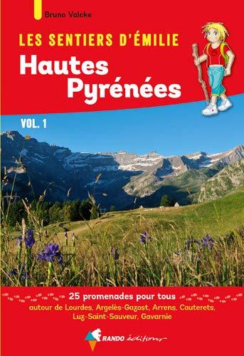 Émilie Hautes-Pyrénées (Vol.1) Lourdes, Gavarnie