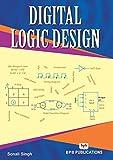 Digital Logic Design: Learn the Logic Circuits and Logic Design (English Edition)