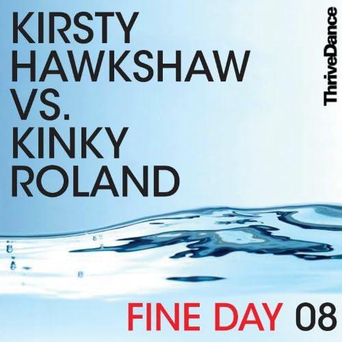 Kirsty hawkshaw & Kinky Roland