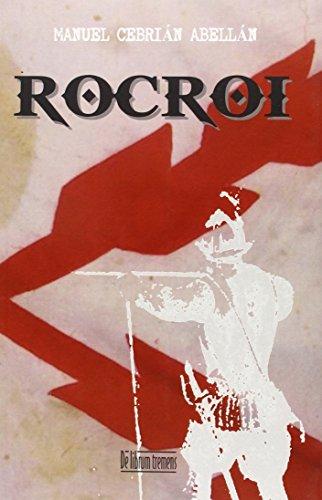 ROCROI (Novela Historica (librum))