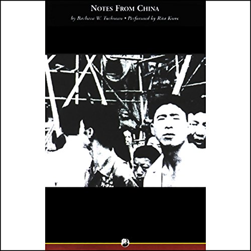 Notes From China Audiobook By Barbara W. Tuchman cover art