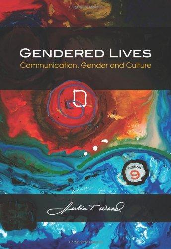 Gendered Lives: Communication, Gender and Culture