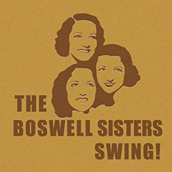 The Boswell Sisters Swing!