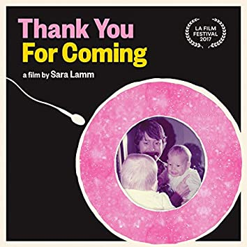 Thank You for Coming (Theme Medley)