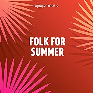Folk for Summer