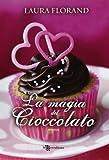 La magia del cioccolato