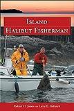 Island Halibut Fisherman (Island Fisherman)