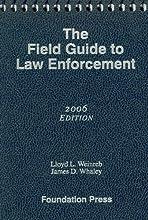 Field Guide to Law Enforcement 2006 (Miscellaneous) (Miscellaneous)