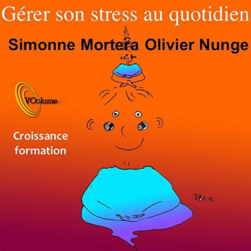 Gérer son stress au quotidien audiobook cover art