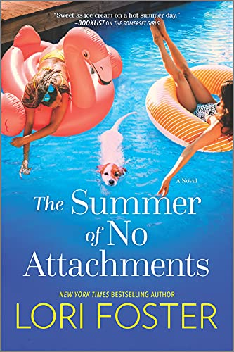 The Summer of No Attachments: A Novel by [Lori Foster]