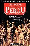 Histoire de la conquête du Pérou, tome 2 - La chute de l'Empire Inca