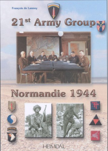 21st Army Group: Normandie 1944