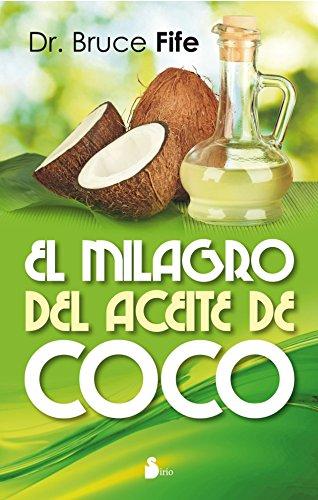 El milagro del aceite de coco (Portada puede variar)
