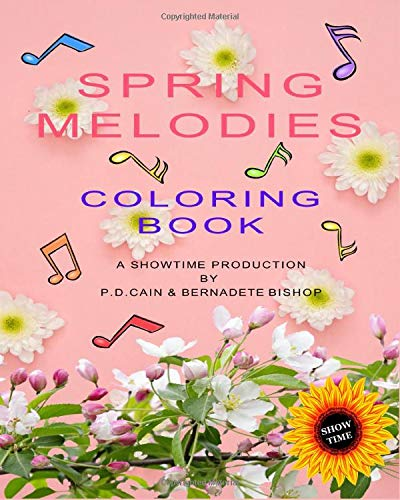 Spring Melodies: Coloring Book (Showtime, Band 1)