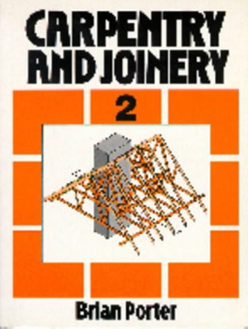 Carpentry and Joinery Volume 2: Vol 2