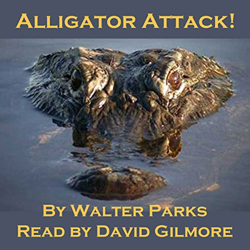 Alligator Attack! audiobook cover art