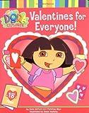 Valentines for Everyone! (Dora the Explorer)