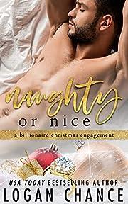 Naughty Or Nice: A Holiday Billionaire Fake Romance