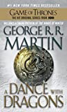 A Dance with Dragons: A Song of Ice and Fire: Book Five, by George R. R. Martin